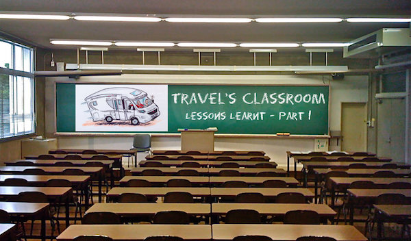 Travel's Classroom – Lessons Learnt – Part 1