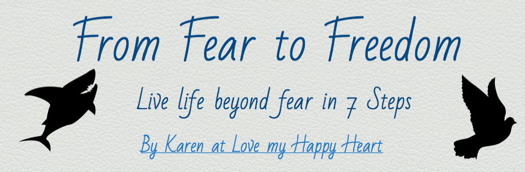 From Fear to Freedom in 7 Steps