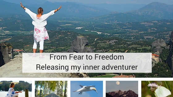 From Fear to Freedom – Releasing my inner Adventurer