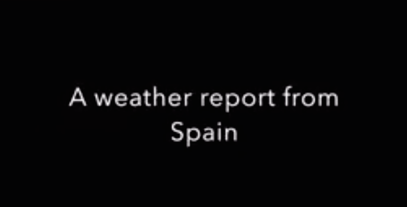 A weather report from Spain