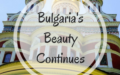 Bulgaria's Beauty Continues