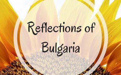 Reflections on Bulgaria