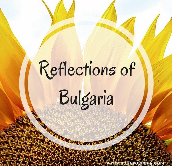 Reflections on Bulgaria