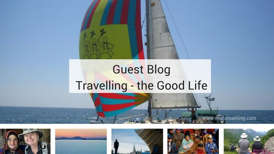 Travelling – the Good Life