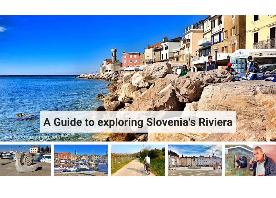 A Guide to exploring Slovenia's Riviera