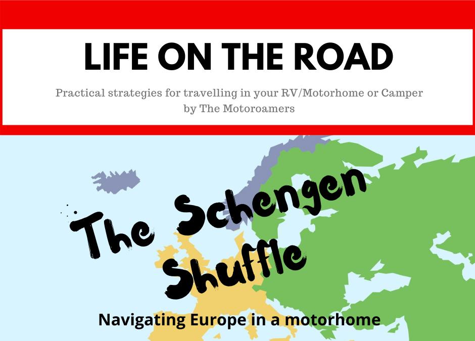The Schengen Shuffle for Motorhome Travellers